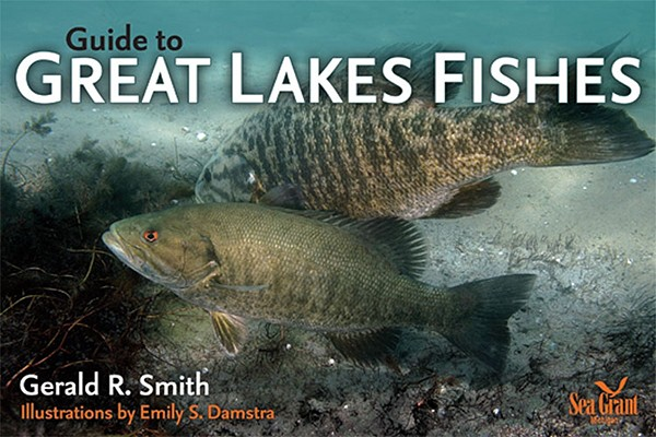 Guide to Great Lakes Fishes By Smith, Gerald R./ Damstra, Emily S. (ILT)